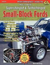 How to Build Supercharged and Turbocharged Small-Block Fords by Bob McClurg...