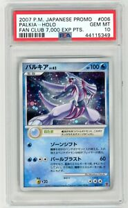 POKEMON PSA 10 PROMO PALKIA HOLO FAN CLUB 7000 EXP PTS JAPANESE 2007 006/PPP 309
