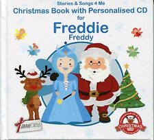 CHRISTMAS BOOK WITH PERSONALISED CD FOR FREDDIE / FREDDY - STORIES & SONGS 4 ME