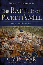 The Battle of Pickett's Mill: Along the Dead Line [Civil War Series] [GA]