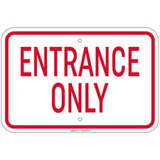 Entrance Only Sign 8
