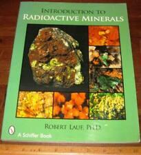 Introduction To Radioactive Minerals by Lauf 2008 Uranium Thorium Autinite