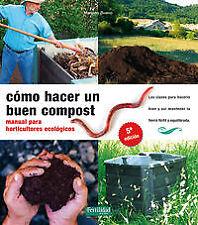 Como hacer un buen compost manual para horticultures ecologicos