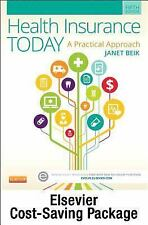 Health Insurance Today - Text and Workbook Package : A Practical Approach by...