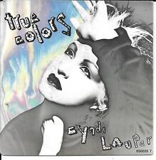 "45 TOURS / 7"" SINGLE--CYNDI LAUPER--TRUE COLORS / HEADING FOR THE MOON--1986"