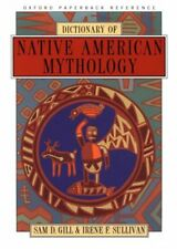 Dictionary of Native American Mythology (Oxford Pa