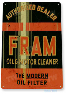 TIN SIGN Fram Oil Filter Rustic Can Sign Gas Garage Auto Shop A067