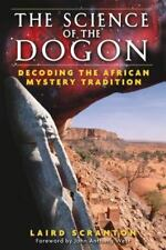 Good, The Science of the Dogon: Decoding the African Mystery Tradition, Laird Sc