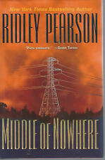 MIDDLE OF NOWHERE by RIDLEY PEARSON    *SIGNED*  1st ED HB