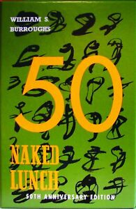 WILLIAM BURROUGHS NAKED LUNCH: 50th ANNIVERSARY EDITION - HARDCOVER IN SLIPCASE