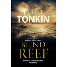 Tonkin, Peter, Blind Reef (A Richard Mariner Nautical Adventure), Very Good Book