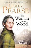 The Woman in the Wood by Lesley Pearse (Hardback, 2017)