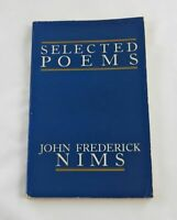 Selected Poems; John Frederick Nims; Signed/Inscribed; Poetry