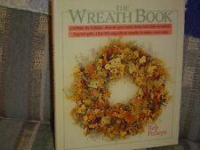 The Wreath Book by Rob Pulleyn (1988, Hardcover),  ISBN: 0806968427