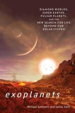 Exoplanets : Asking the Right Questions in Our Strange New Universe by...