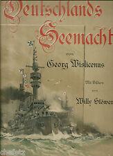 Wislicenus / Stöwer: Deutschlands Seemacht, Marine, illustriert, Großformat!