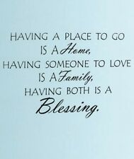 HAVING SOMEONE PLACE TO GO BLESSING Vinyl wall art lettering decals(LARGE 33x22