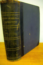 1862 History of the WAR FOR THE UNION by Evert A Duyckinck +Alonzo Chappel Illus