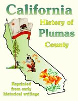 History & Biographies Plumas County California Wild West tales Portola Quincy CA