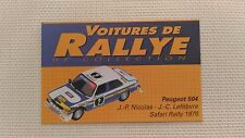 Certificat Voiture De Rallye De Collection « Peugeot 504 »TBE.