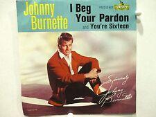 Johnny Burnette  Liberty 55285 You're Sixteen b/w I Beg Your Pardon  Pic Sleeve