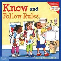 Know and Follow Rules, Paperback by Meiners, Cheri J.; Johnson, Meredith (ILT...