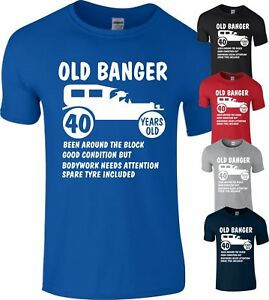 40th Birthday 1978 Age 40 Years Old Banger present Gift T-Shirt Funny Top