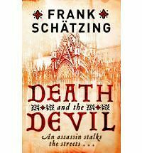 Death and the Devil Frank Schatzing  new in stock Aust 184916245X