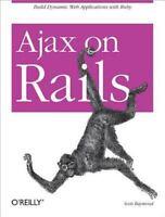 Ajax on Rails by Scott Raymond (2007, Paperback)