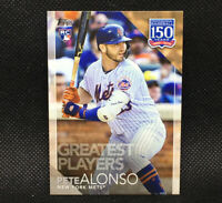 2019 Topps Update PETE ALONSO 150 Years Greatest Players INSERT Mets RC 150-31