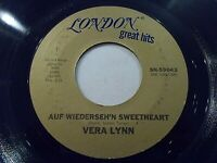 Vera Lynn Auf Wiedershen Sweetheart / Again 45 London Hits Vinyl Record