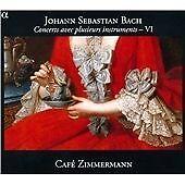 Johann Sebastian Bach - Bach: Concerts avec plusieurs instruments, Vol. 6 (2011)