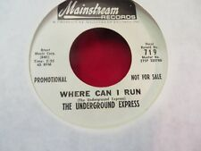 NORTHERN SOUL THE UNDERGROUND EXPRESS WHERE CAN I RUN/WHERE DO I GO FROM HERE
