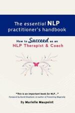 The Essential NLP Practitioner's Handbook by Murielle Maupoint (2009, Paperback)