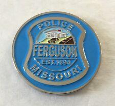 FERGUSON POLICE CHALLENGE COIN ST. LOUIS MISSOURI RIOTS 2014 CODE 2000 NON NYPD