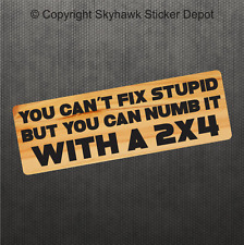 """9"""" You Can't Fix Stupid Funny Bumper Sticker Vinyl Decal Joke Car For Ford Jeep"""