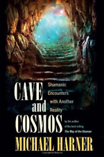MICHAEL HARNER-CAVE AND COSMOS BOOK NEW
