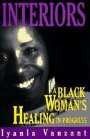 Interiors: A Black Woman's Healing in Progress by Vanzant, Iyanla Book The Fast