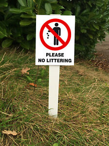 Please No Littering Sign Mounted onto 3mm PVC Plastic with Stake
