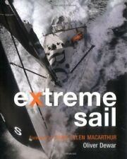 Extreme Sail (reduced format) (Smaller Format Edition) By Oliver Dewar