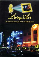 Living Art A TROPICAL NIGHT IN SOUTH BEACH VIRTUAL MOOD ENHANCING RELAXATION NEW