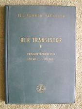 Der Transistor 2 - Frequenzbereich 100 kHz ..100 MHz HF Verstärker Halbleiterter