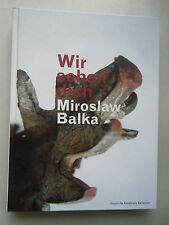Miroslaw Balka Wir sehen dich 2010 Kunsthalle Karlsruhe