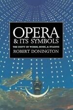 Opera and its Symbols: The Unity of Word