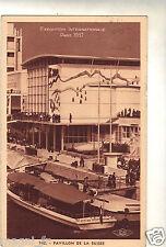 75 - cpa - PARIS Expo Internationale 1937 - Pavillon de la Suisse (H6216)