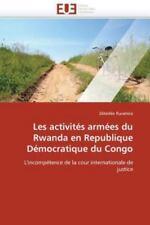 Les Activites Armees du Rwanda en Republique Democratique du Congo by Z. B....