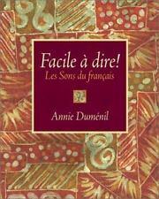 Facile a dire! Les Sons du francais by Annie Dumenil