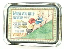 "Mary Engelbreit Punch Studio Paperweight ""When You Help Someone Up A Hill"""