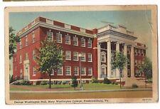 GEORGE WASHINGTON HALL Mary College Fredericksburg Virginia Postcard Linen 1944