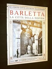 Barletta, la città della disfida - Le Cento Città d'Italia illustrate